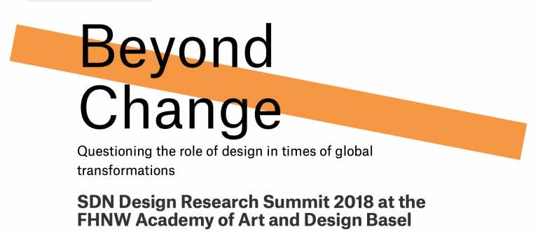 BEYOND CHANGE / SDN Design Research Summit 2018 